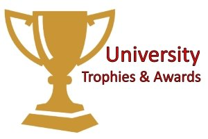University Trophies and Awards